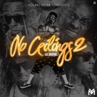 ​Lil Wayne «No Ceilings 2»