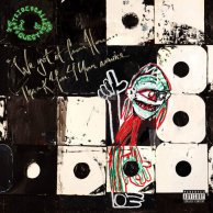 A Tribe Called Quest «We got it from Here... Thank You 4 Your service»