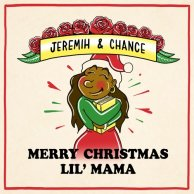 ​Chance The  Rapper, Jeremih «Merry Christmas Lil' Mama»
