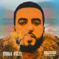 ​French  Montana «Jungle Rules»