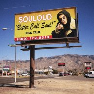​SOULOUD «Better Call Soul»