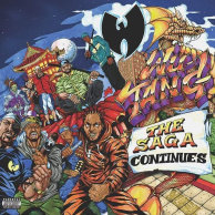 ​Wu-Tang Clan «The Saga Continues»