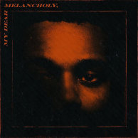 ​The Weeknd «My Dear Melancholy»
