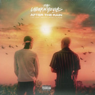 ​The Underachievers «After the Rain»
