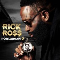 Rick Ross «Port of Miami 2»