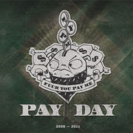 "F.Y.P.M. ""Pay Day"""