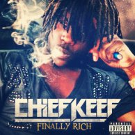 "Chief Keef ""Finally Rich"""