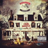 "Slaughterhouse ""welcome to: Our House"""