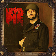 "R.A. the Rugged Man ""Legends Never Die"""