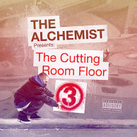 "Alchemist ""Cutting Room Floor 3"""