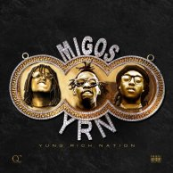 Migos «Yung Rich Nation»