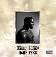 "A$AP Ferg ""Trap Lord"""